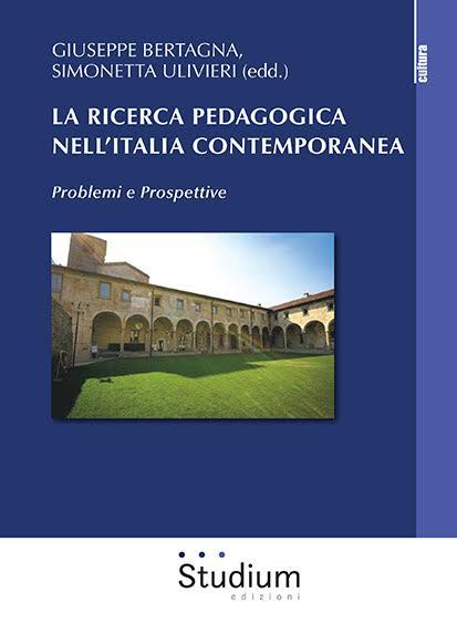La ricerca pedagogica nell'Italia contemporanea, Atti Summer Scool Siped di Bergamo
