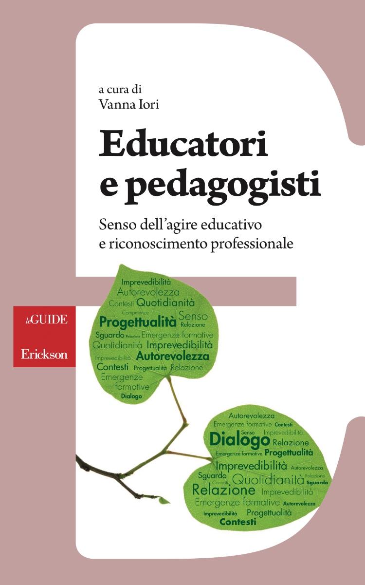 """Pubblicazione volume """"Educatori e pedagogisti. Senso dell'agire educativo e riconoscimento professionale"""""""