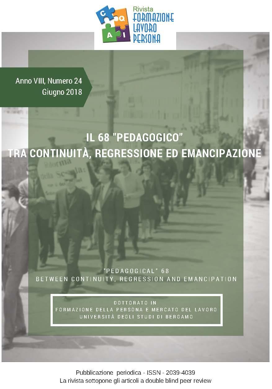 """Pubblicazione rivista """"Formazione, lavoro, persona"""" sul tema """"Il 68 pedagogico tra continuità, regressione ed emancipazione"""""""