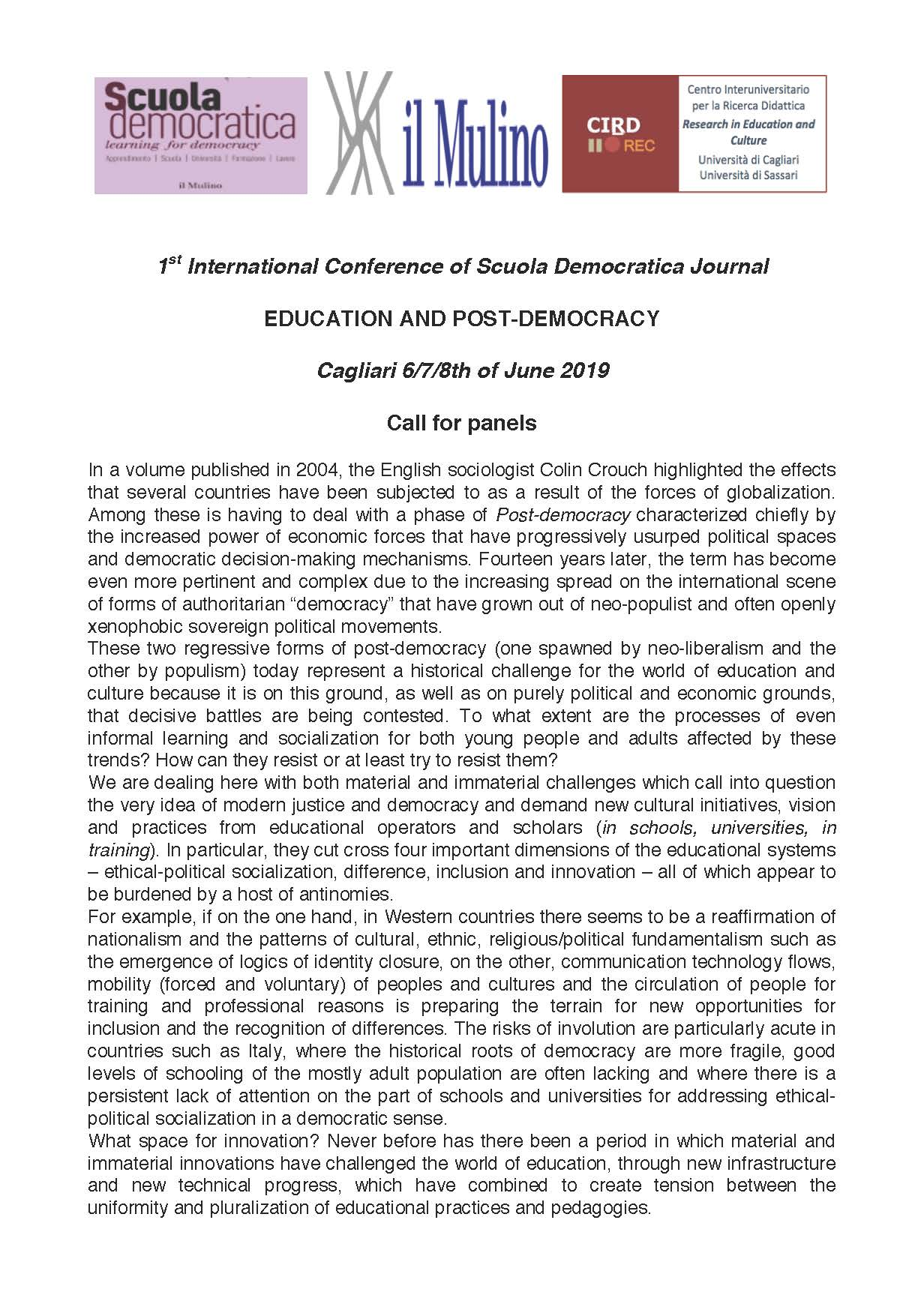 "Call for Panel ""1° International Conference of Scuola Democratica Journal. Education and Post-Democracy"" – 6-8 giugno 2019, Cagliari"