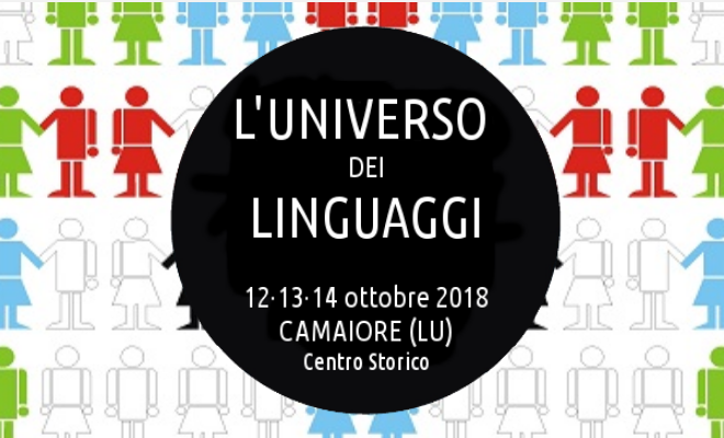 """Seconda edizione del """"Forum Internazionale della Formazione"""" su """"L'universo dei linguaggi"""" – 12-14 ottobre, Camaiore (Lucca)"""