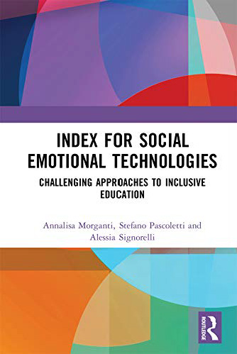 """Pubblicazione volume """"Index for Social Emotional Technologies. Challenging approaches to inclusive education"""""""