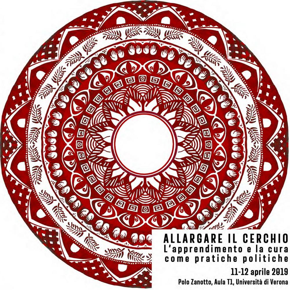 """Convegno internazionale """"Allargare il cerchio. L'apprendimento e la cura come pratiche politiche"""" – 11-12 aprile, Verona"""