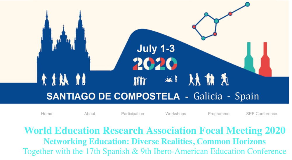 "Conference WERA 2020 – World Education Research Association ""Focal Meeting 2020 – Networking Education. Diverse Realities, Common Horizons"" – 1-3 luglio 2020, Santiago de Compostela (Spagna)"