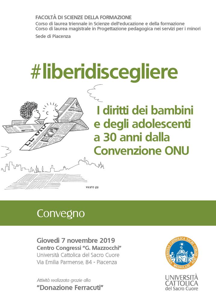 """Convegno """"#liberidiscegliere. I diritti dei bambini e degli adolescenti a 30 anni dalla Convenzione ONU"""" – 7 novembre, Piacenza"""