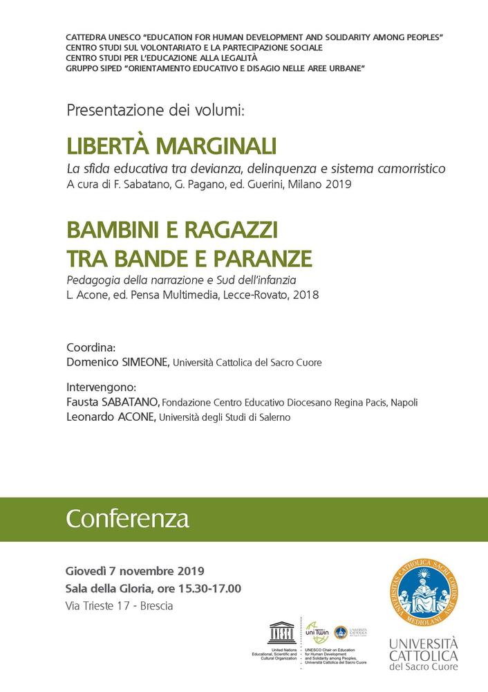 """Presentazione dei volumi """"Libertà marginali"""" e """"Bambini e ragazzi tra bande e paranze"""" – 7 novembre, Brescia"""