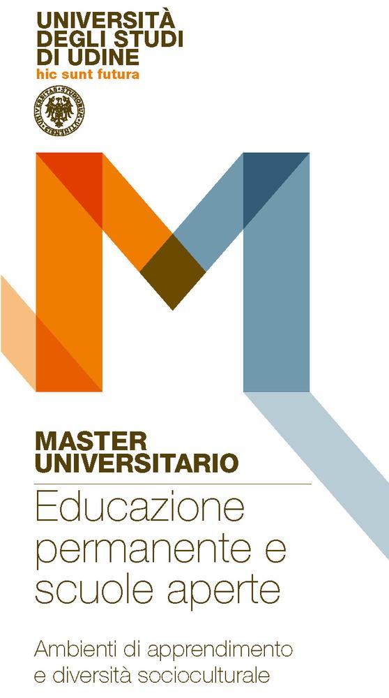 """Master di I livello in """"Educazione permanente e scuole aperte. Ambienti di apprendimento e diversità socioculturale"""" – marzo 2020 – febbraio 2021, Udine"""