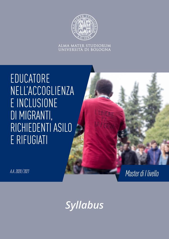 """Master I° Livello """"Educatore nell'accoglienza e inclusione di migranti, richiedenti asilo e rifugiati"""" – febbraio 2021 – marzo 2022, Bologna"""