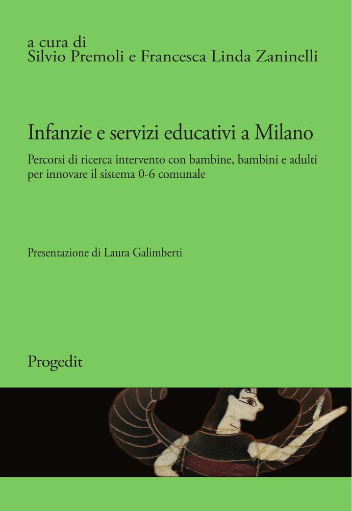 """Pubblicazione rivista """"METIS"""" dal titolo """"Infanzie e servizi educativi a Milano. Percorsi di ricerca intervento con bambine bambini e adulti per innovare il sistema 0-6 comunale"""""""
