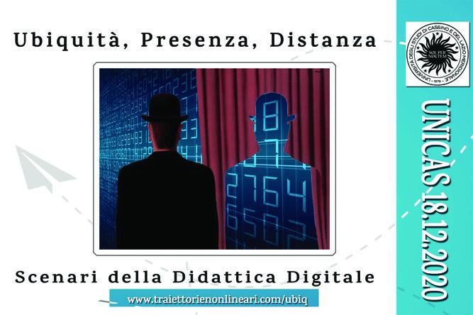 """Convegno """"Ubiquità, Presenza, Distanza. Scenari della Didattica Digitale"""" - 18 dicembre - Locandina"""