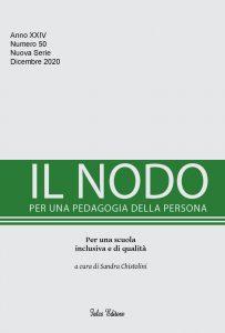 """Pubblicazione rivista """"Il Nodo. Per una pedagogia della persona. Per una scuola inclusiva e di qualità"""" - Copertina"""