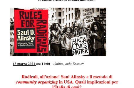 """Webinar """"Radicali, all'azione! Saul Alinsky e il metodo di community organizing in USA. Quali implicazioni per l'Italia di oggi?"""" - 15 marzo - Locandina"""