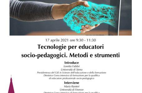 """Webinar """"Tecnologie per educatori socio-pedagogici. Metodi e strumenti"""" - 17 Aprile - Locandina"""