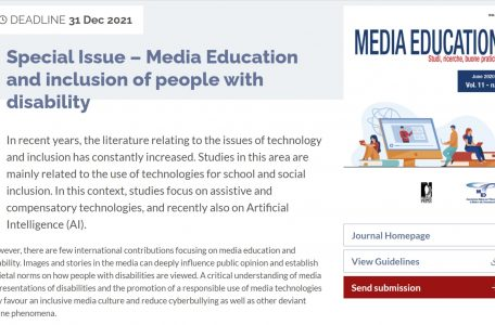 "Call for abstract rivista ""Media Education. Studi, ricerche, buone pratiche"" sul tema ""Media Education and inclusion of people with disability"" - Call"