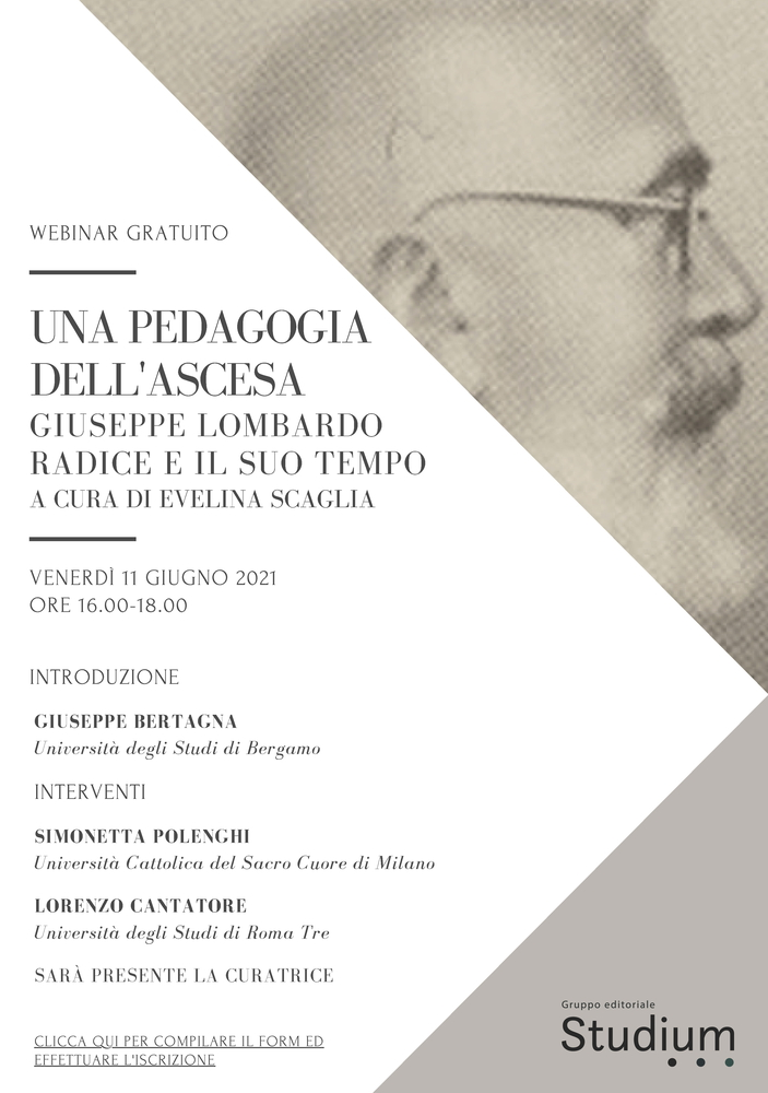 """Webinar """"Una pedagogia dell'ascesa. Giuseppe Lombardo Radice e il suo tempo"""" - 11 giugno - Locandina"""