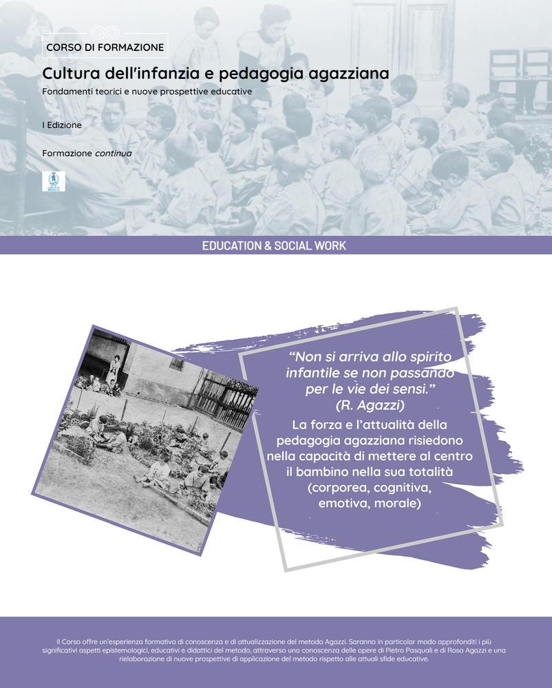 """Corso di Alta Formazione """"Cultura dell'infanzia e pedagogia agazziana. Fondamenti teorici e nuove prospettive educative"""" - 6 novembre 2021-14 maggio 2022, Brescia - Locandina"""