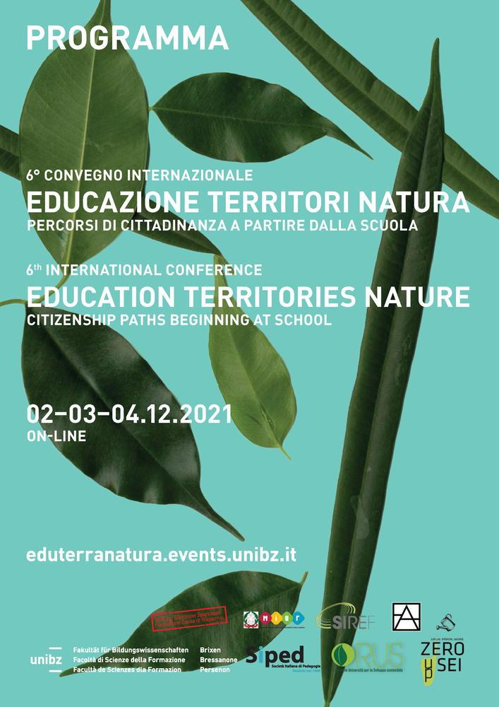 """VI Convegno Internazionale """"Educazione Territori Natura. Percorsi di cittadinanza a partire dalla scuola"""" - 2-4 dicembre - Locandina"""