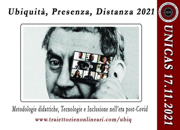"""Convegno """"Ubiquità, Presenza, Distanza. Metodologie didattiche, Tecnologie e Inclusione nell'era post-Covid"""" - 17 novembre - Locandina"""